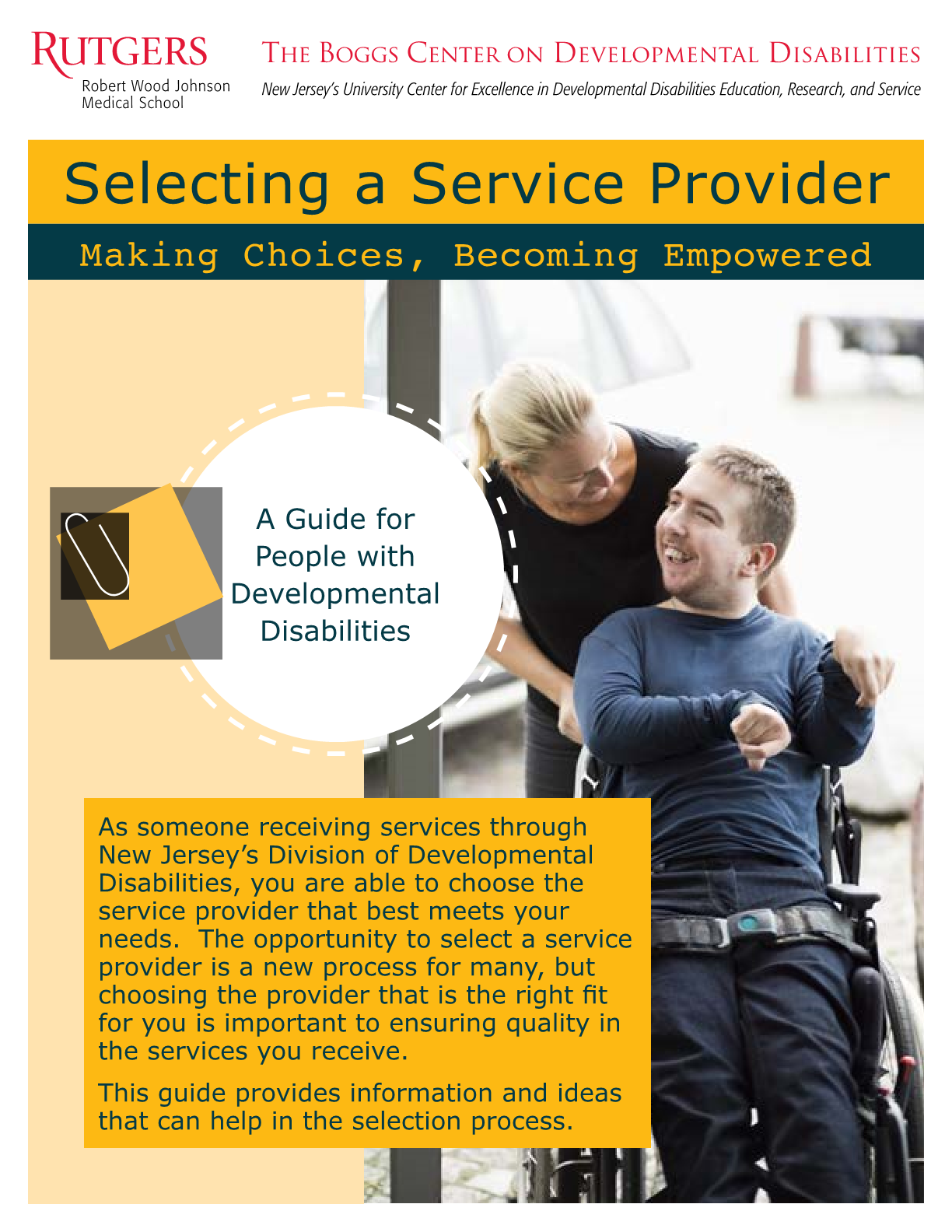 Selecting a Service Provider: Making Choices, Becoming Empowered