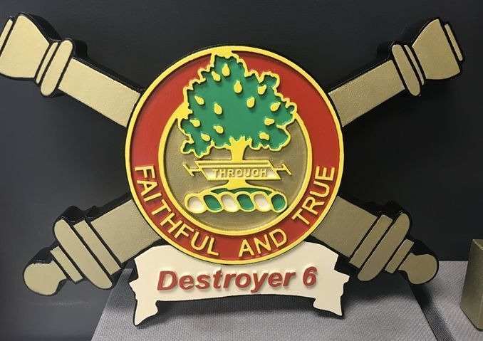 """V31801 - Carved 2.5-D Plaquefor the  """"Destroyer 6"""" Unit of the US Army, with the Motto """"Faithful and True"""","""