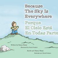 Because The Sky Is Everywhere (Spanish Edition) — Porque El Cielo Está En Todas Partes