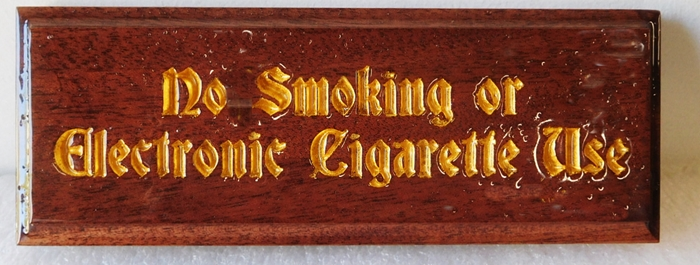 "RB27708 - Carved  Stained Western Red Cedar  ""No Smoking or Electronic Cigarette Use"" Sign, 2.5-D Engraved with Old English Artist-Painted Gold Text"