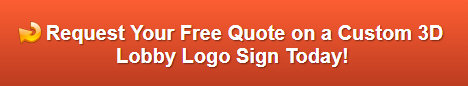 Free quote on 3D Lobby Logo Signs Garden Grove CA