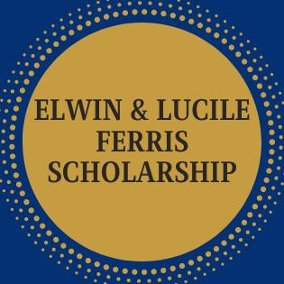 Elwin & Lucile Ferris Scholarship