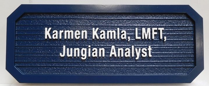"B11360 - Carved and Sandblasted Wood Grain HDU Sign for ""Karman Kamla, LMFT, Jungian Analyst"", 2.5-D Artist-Painted"