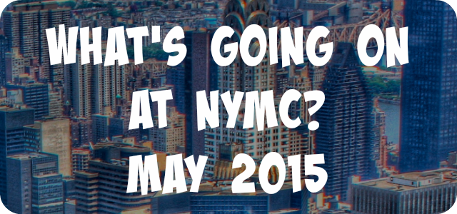 What's Going On: May 2015