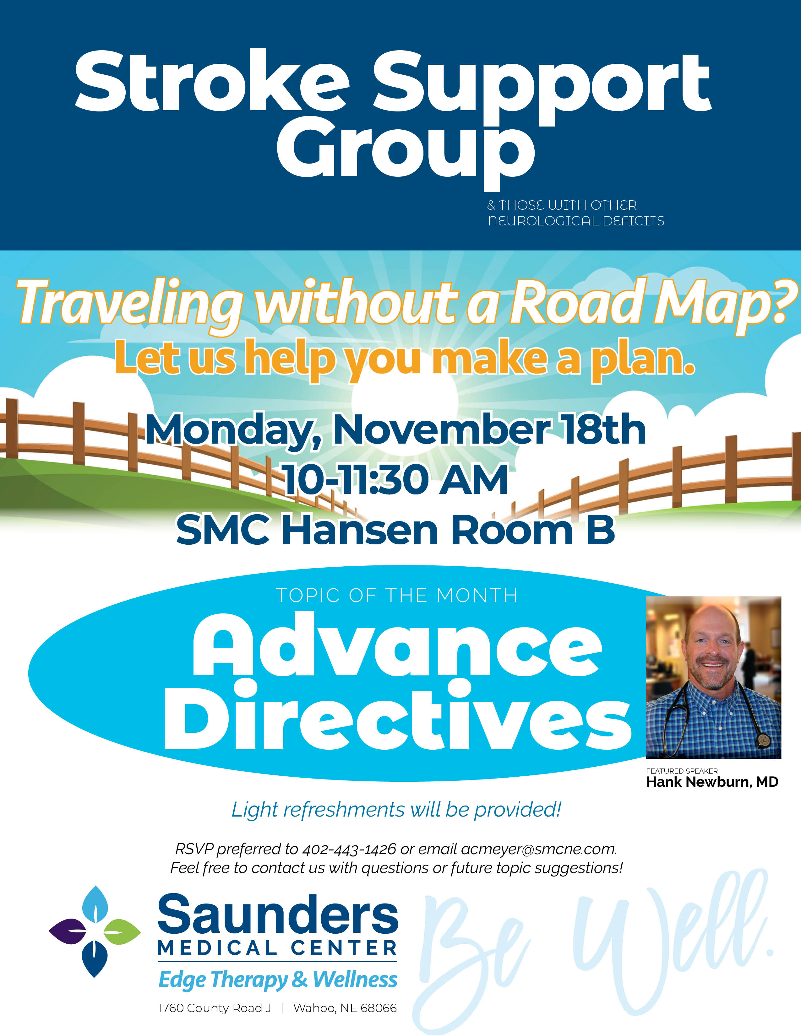 Stroke Support Group   Advance Directives Featuring Dr. Newburn
