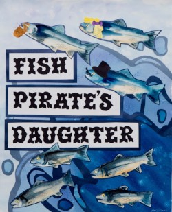 """First City Players """"Fish Pirate's Daughter"""""""