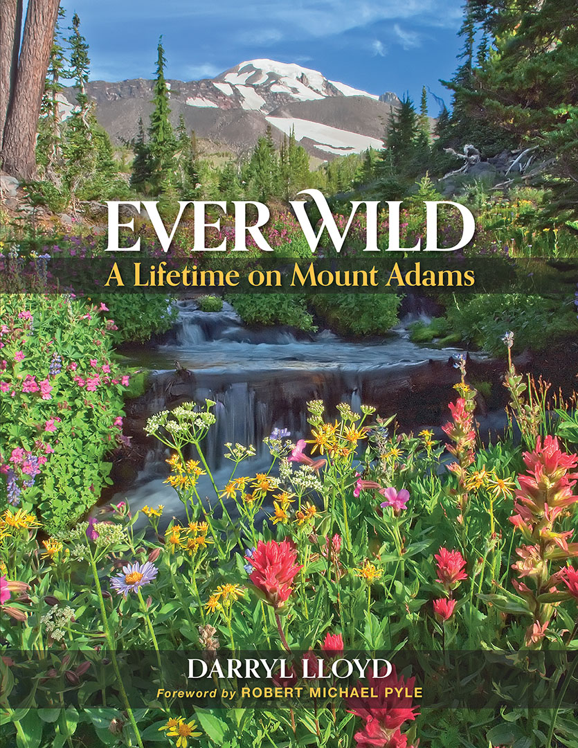Vancouver Views and Brews: Ever Wild -  A LIfetime on Mount Adams