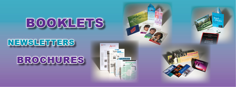 Booklets | Newsletters | Brochures