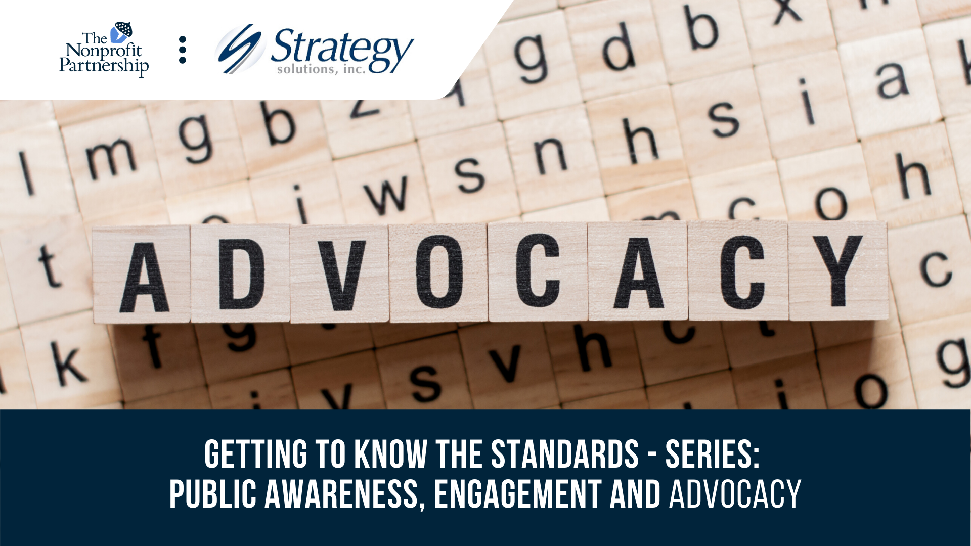 [Zoom Meeting] Getting to Know the Standards - Series: Public Awareness, Engagement and Advocacy