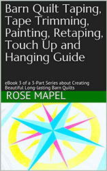 Barn Quilt Taping, Tape Trimming, Painting, Retaping, Touch Up and Hanging Guide