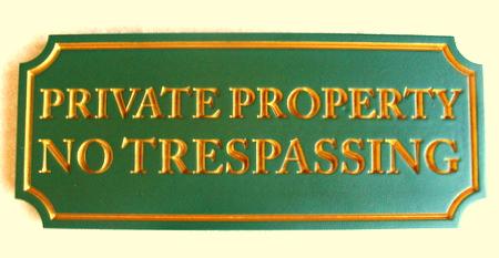 I18561 - Private Property &  No Trespassing  Sign
