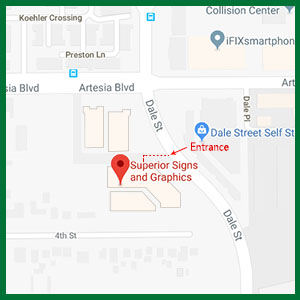 Superior Signs and Graphics:  6061 Dale Street - Suite G Buena Park, CA 90621