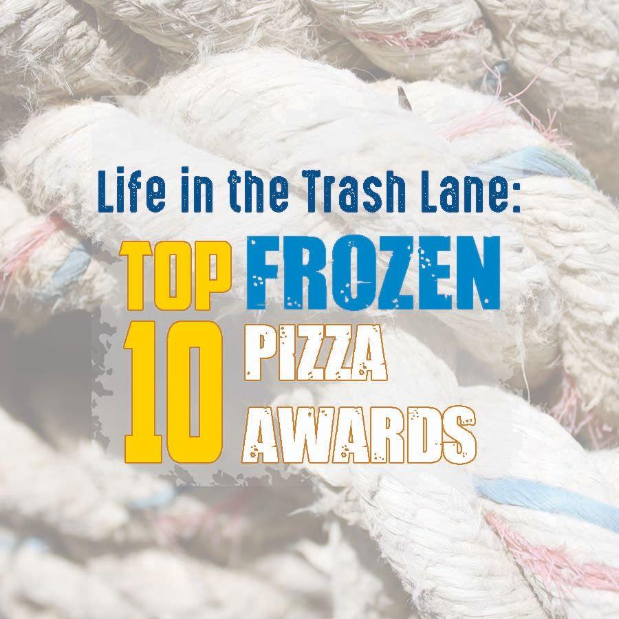 Top 10 Frozen Pizza Awards