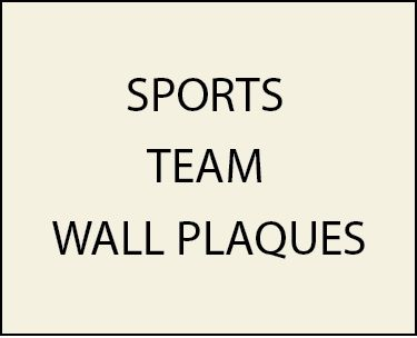 Z35500 - Wall Plaques for Professional, College and High School Sports Teams (Football, Baseball, Basketball, Hockey, Soccer, Golf, Tennis, Swimming)