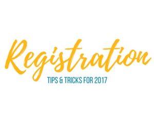 Registration Tips & Tricks