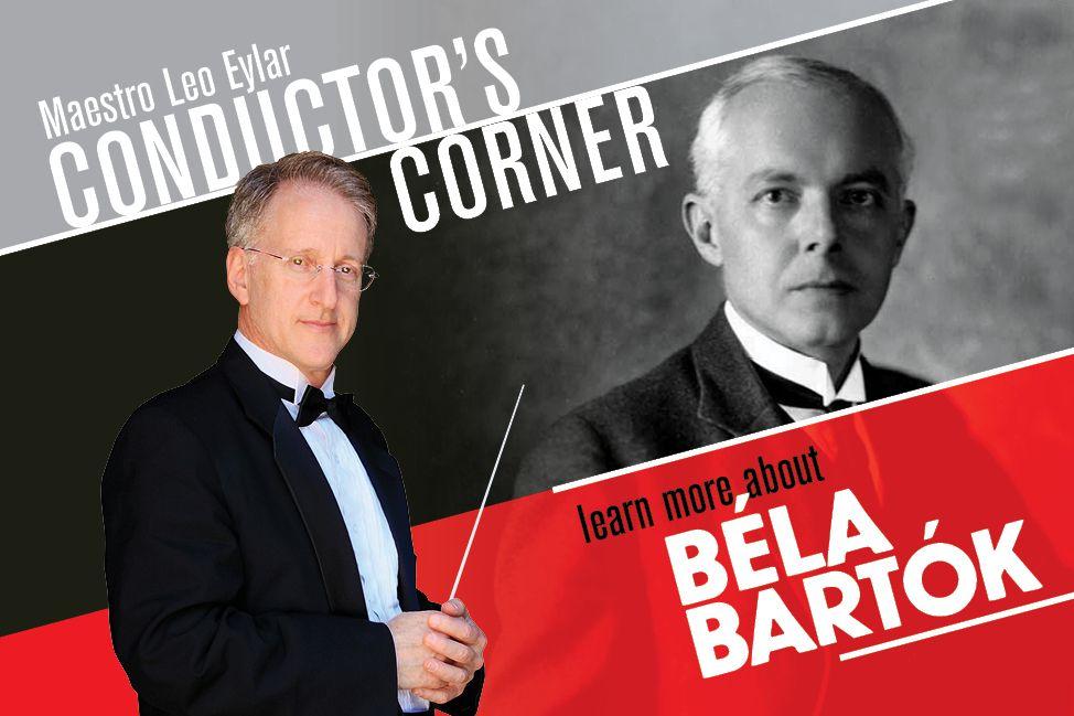 Conductor's Corner : Bartok