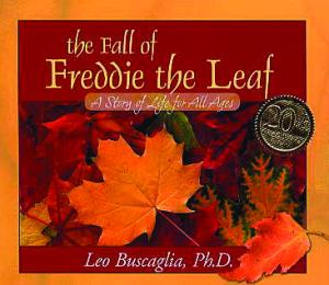Fall of Freddie the Leaf, The