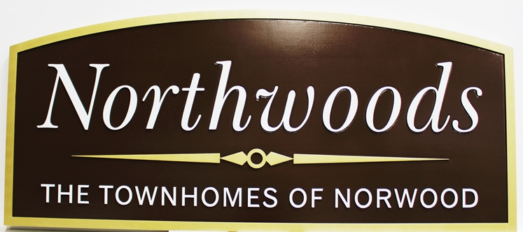"K20384- Carved 2.5D  High-Density-Urethane (HDU)  Entrance Sign for the ""Northwoods Townhomes"""