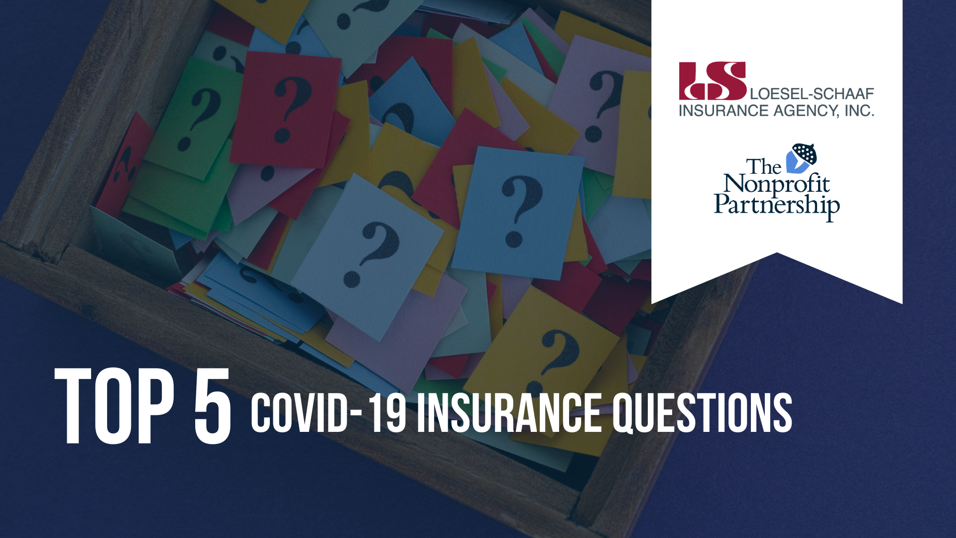 Top 5 COVID-19 Insurance Questions