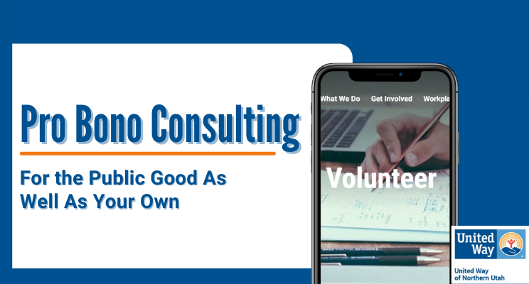 Pro Bono Consulting: For the Public Good as Well as Your Own