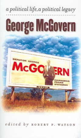 George MacGovern: A Political Life.