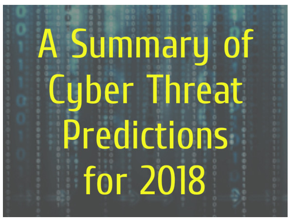 A Summary of Cyber Threat Predictions for 2018