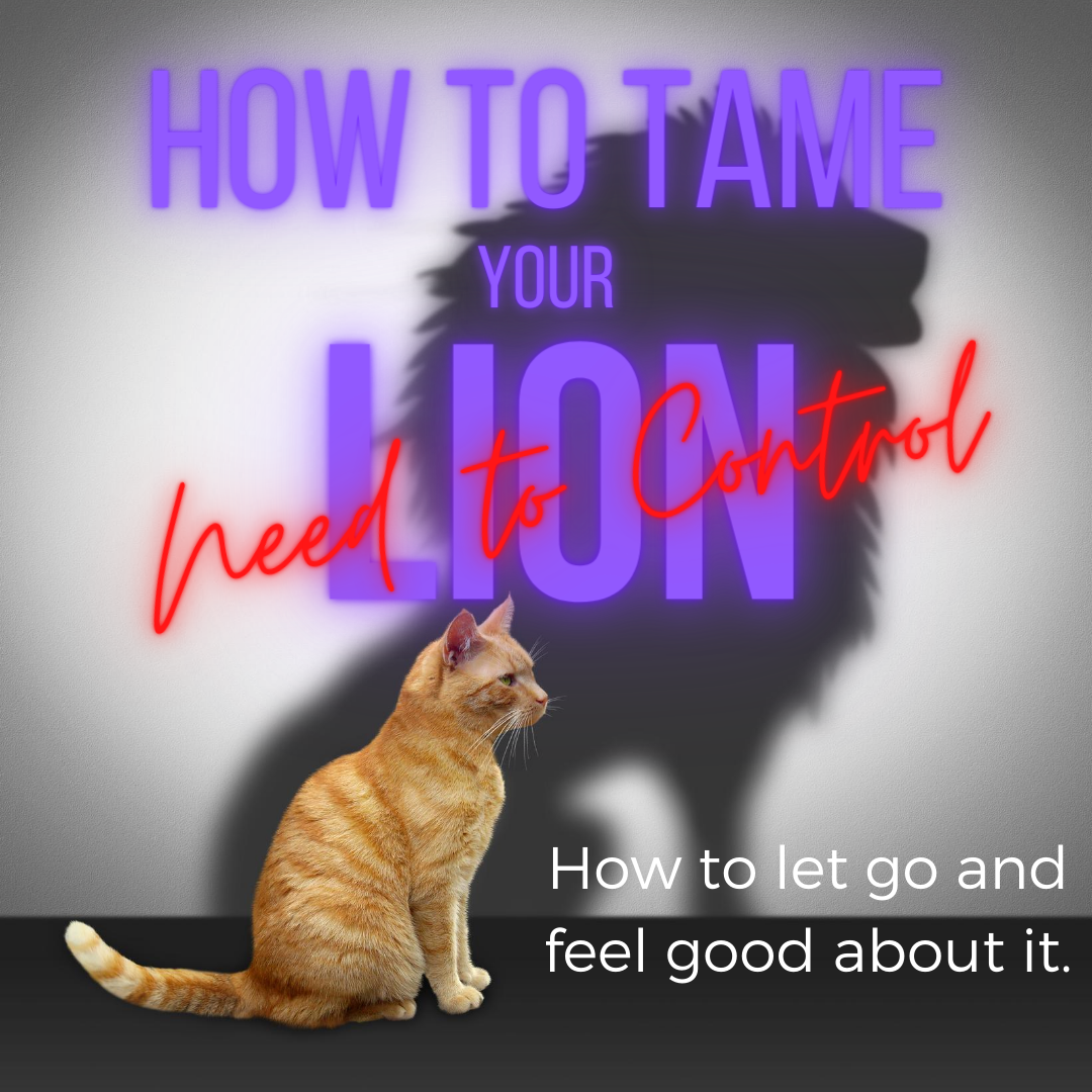 """How to Tame Your Inner Lion"""