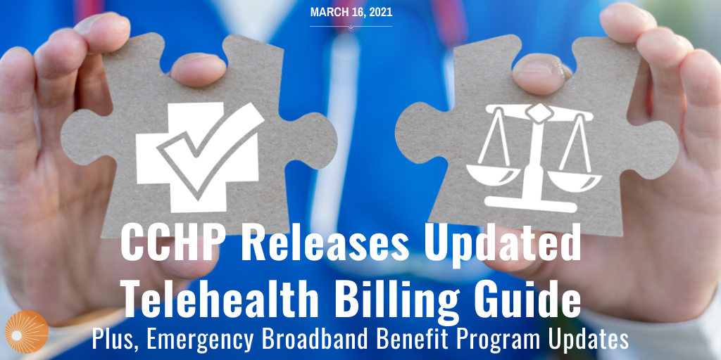 Center for Connected Health Policy 2021 Billing Guide