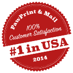 Paw Print & Mail 100 percent Customer Satisfaction Red seal number one in USA 2014