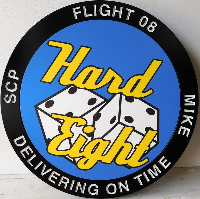 """LP-2640 - Carved Round Plaque of the Crest of Flight 08, """"Delivering on Time"""",  Artist Painted Hard Eight"""