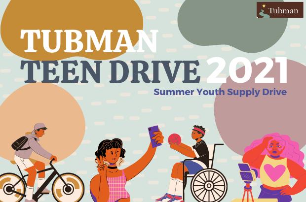 Tubman Teen Drive 2021