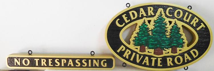 H17138 - Carved HDU Cedar Court Private Road / No Trespassing  Sign, with Three Cedar Trees as Artwork