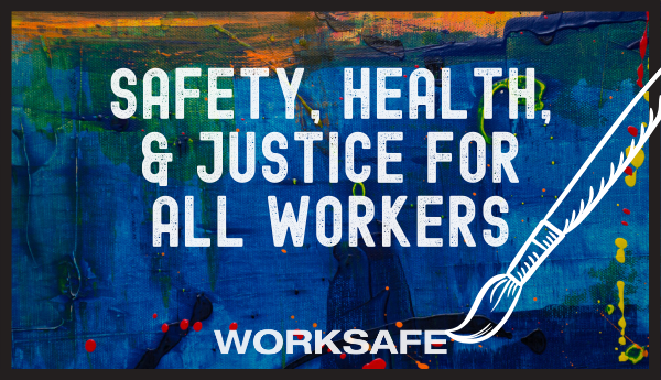 Join the Fight for Safe & Healthy Work