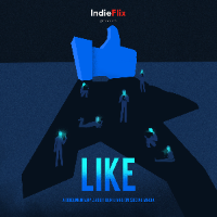 LIKE A Documentary about the impact of social media on our lives (click here for flyer)