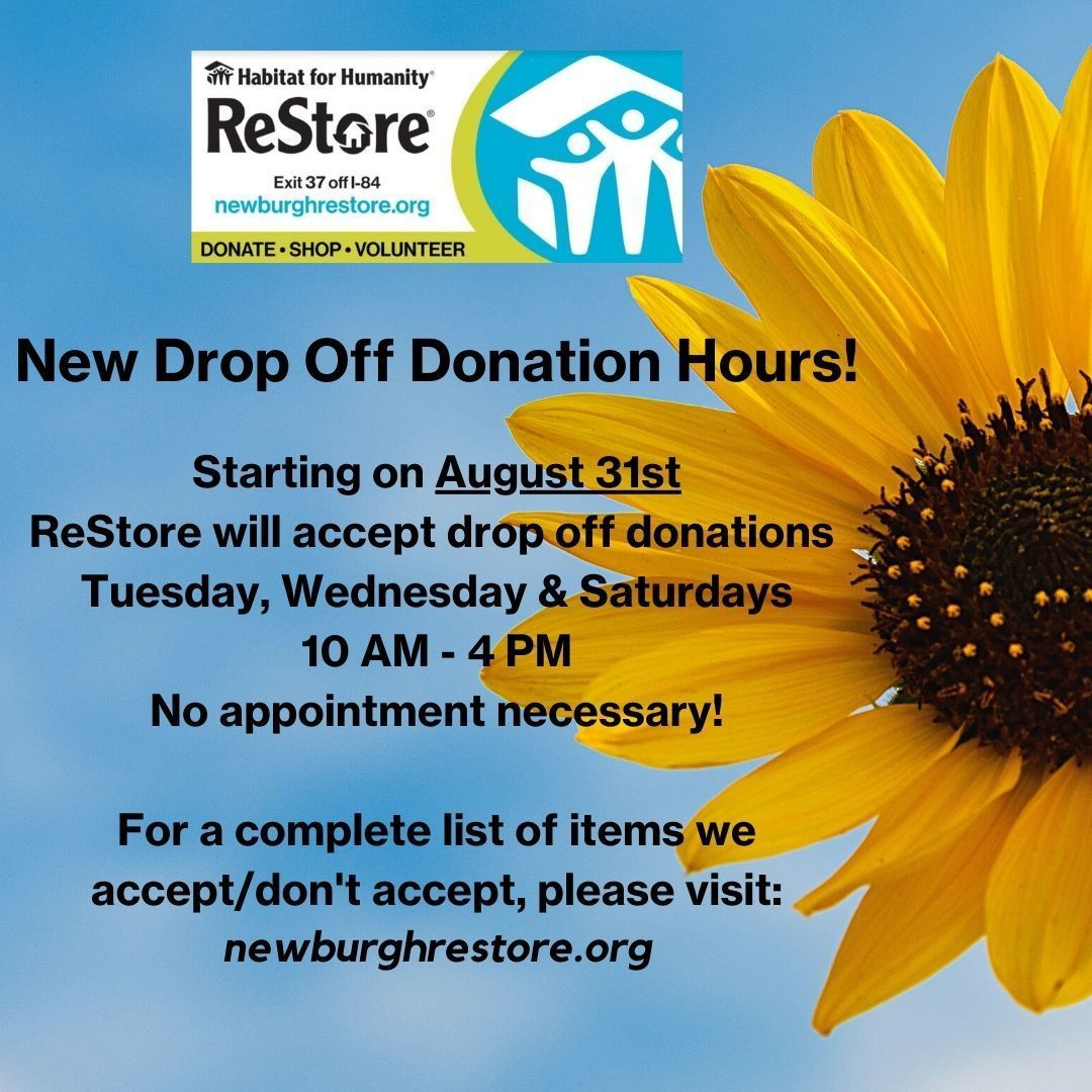 Please note upcoming changes in drop off donation hours/days at ReStore