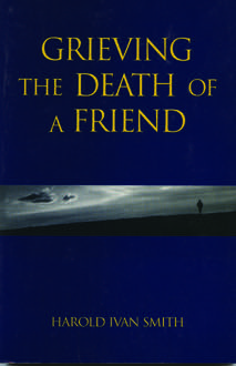 Grieving the Death of a Friend