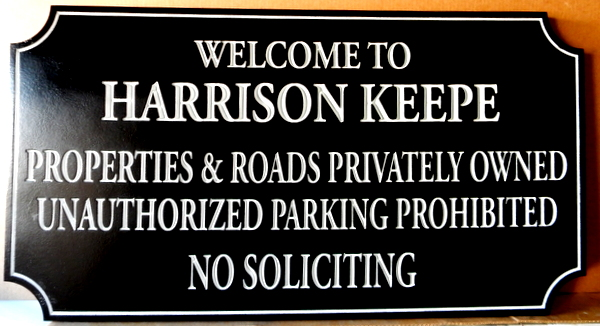 "KA20754 - HDU Sign ""Welcome to ... Keepe, Property and Roads Privately Owned, Unauthorized Parking Prohibited, No Soliciting"""