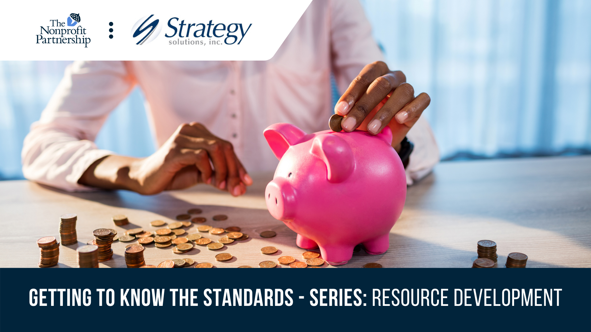 [Zoom Meeting] Getting to Know the Standards - Series: Resource Development