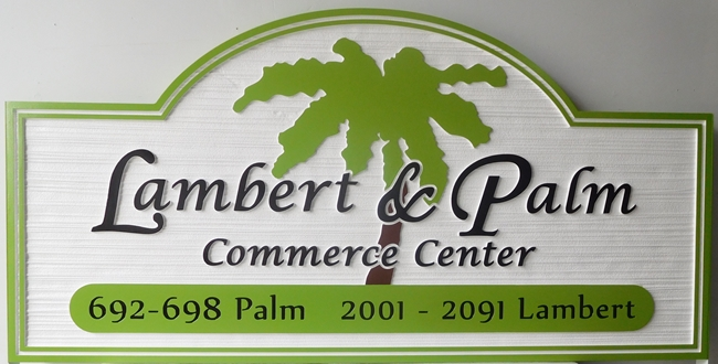 "S28046 - Carved and Sandblasted (Wood Grain) HDU Sign  for the ""Lambert & Palm Commerce Center"" , with Palm Tree"