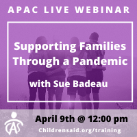 APAC Webinar-  Supporting Families Through a Pandemic with Sue Badeau