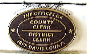 "F15546- Sign for ""Offices of County Clerk and District Clerk for Jeff Davis County"""
