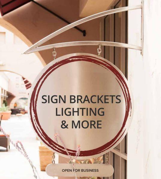 Sign Brackets, Lighting & More