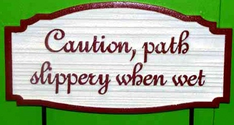 "KA20829 - Carved Wood Grain HDU Sign ""Caution, Path Slippery When Wet"""