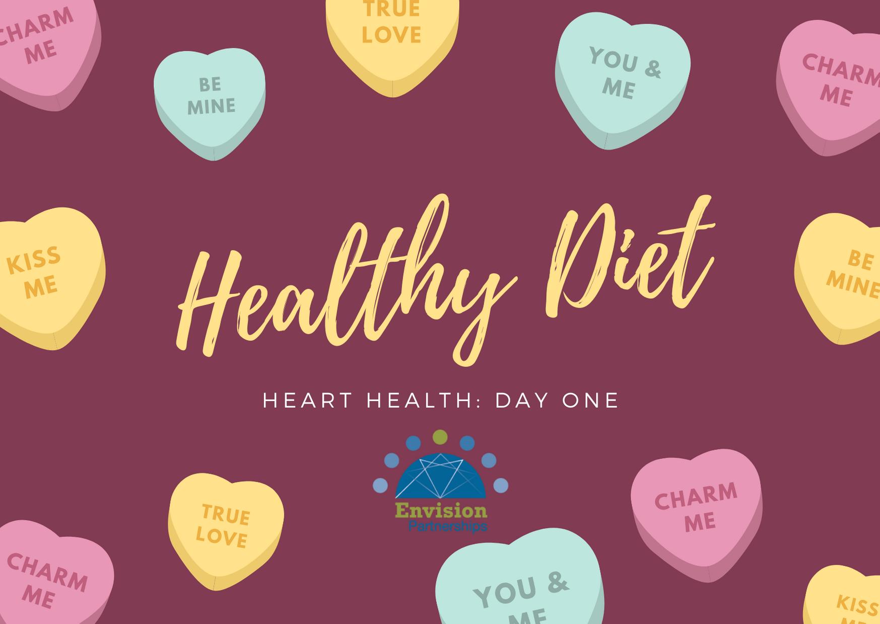 Healthy Heart Week: Healthy Diet