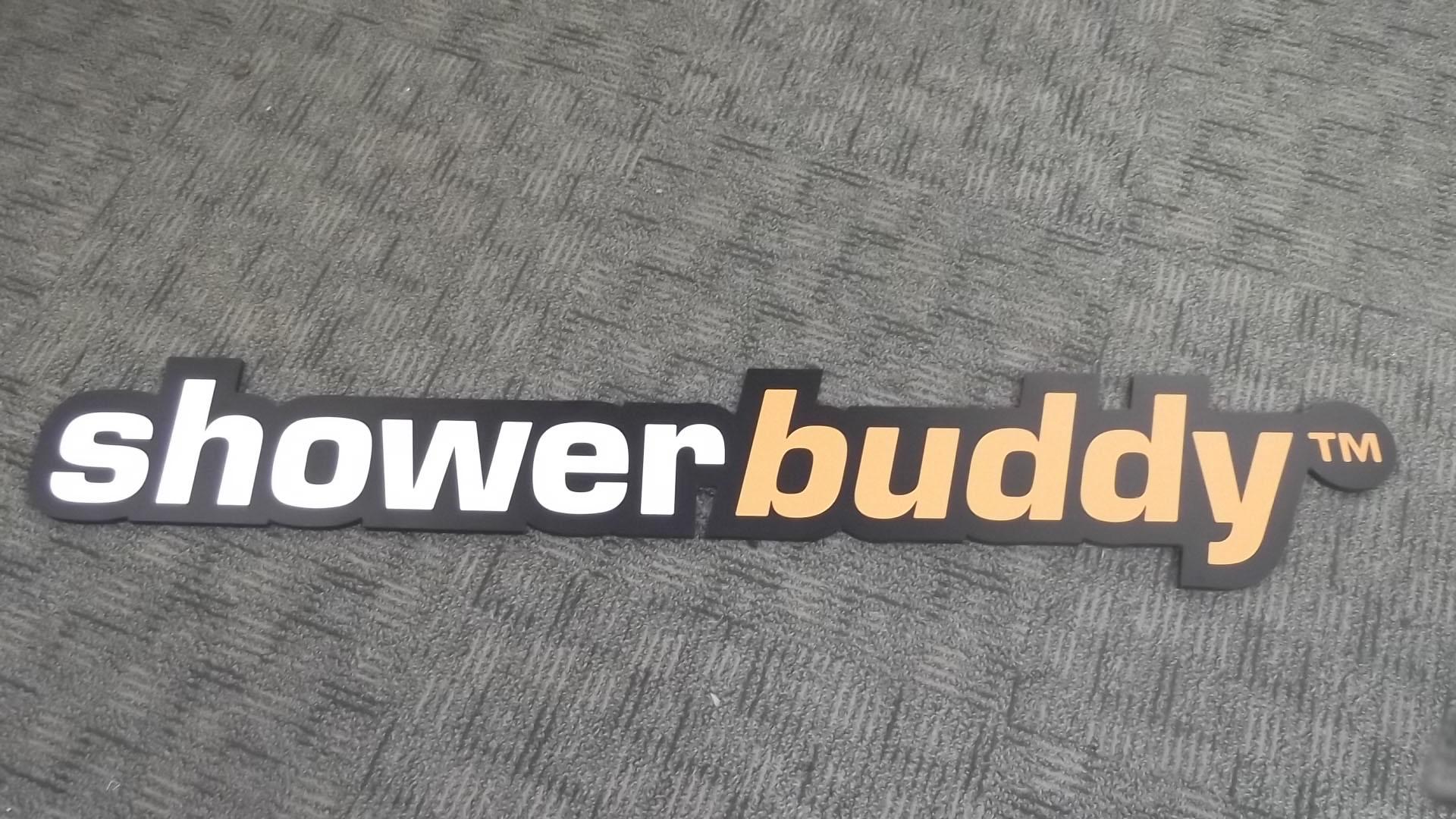 ShowerBuddy PVC Sign