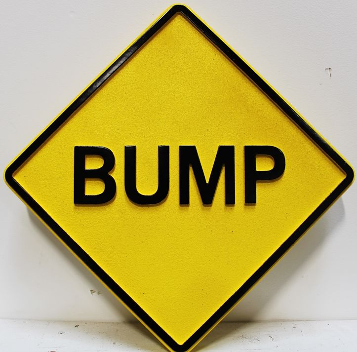 "H17186 -  - Carved and Sandblasted HDU ""Bump""  Sign"