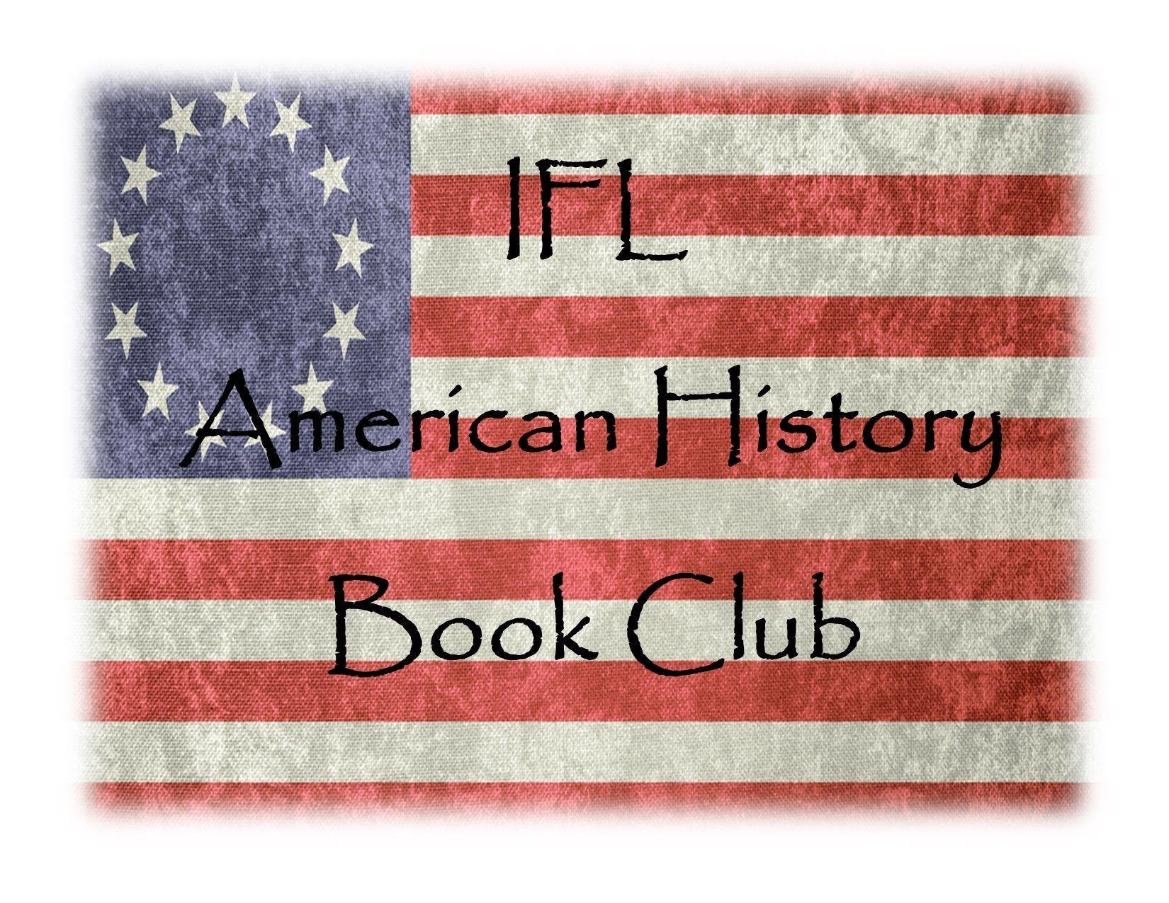 IFL 2021 American History Book Club