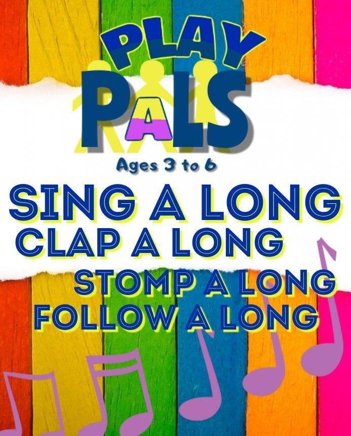 PLAY PALS and PALS Singalong