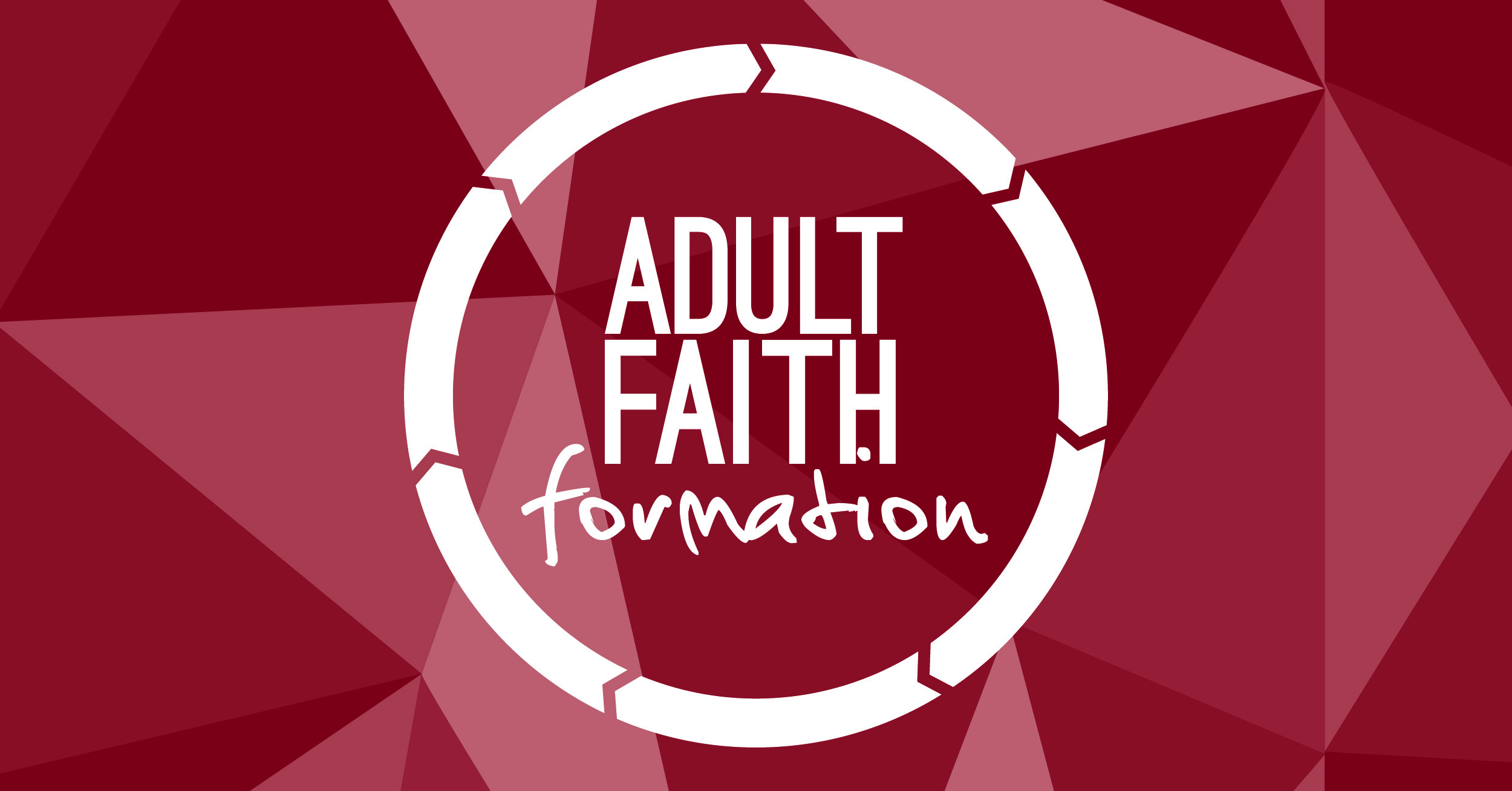 Adult Faith Formation: The Sacraments