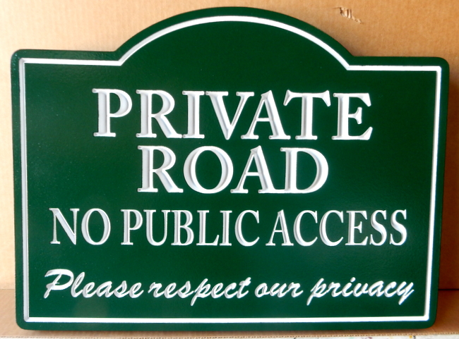 H17101 -- Engraved HDU  Private Road / No Public Access Sign